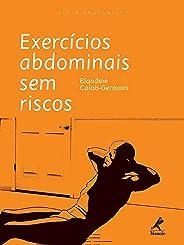 Exercícios Abdominais sem Riscos (Gesto Anatômico)