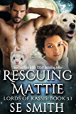 Rescuing Mattie: Science Fiction Romance (Lords of Kassis)