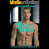 Blue's Boss (The Everett Bros Book 1): An MM Office Romance Novel book cover