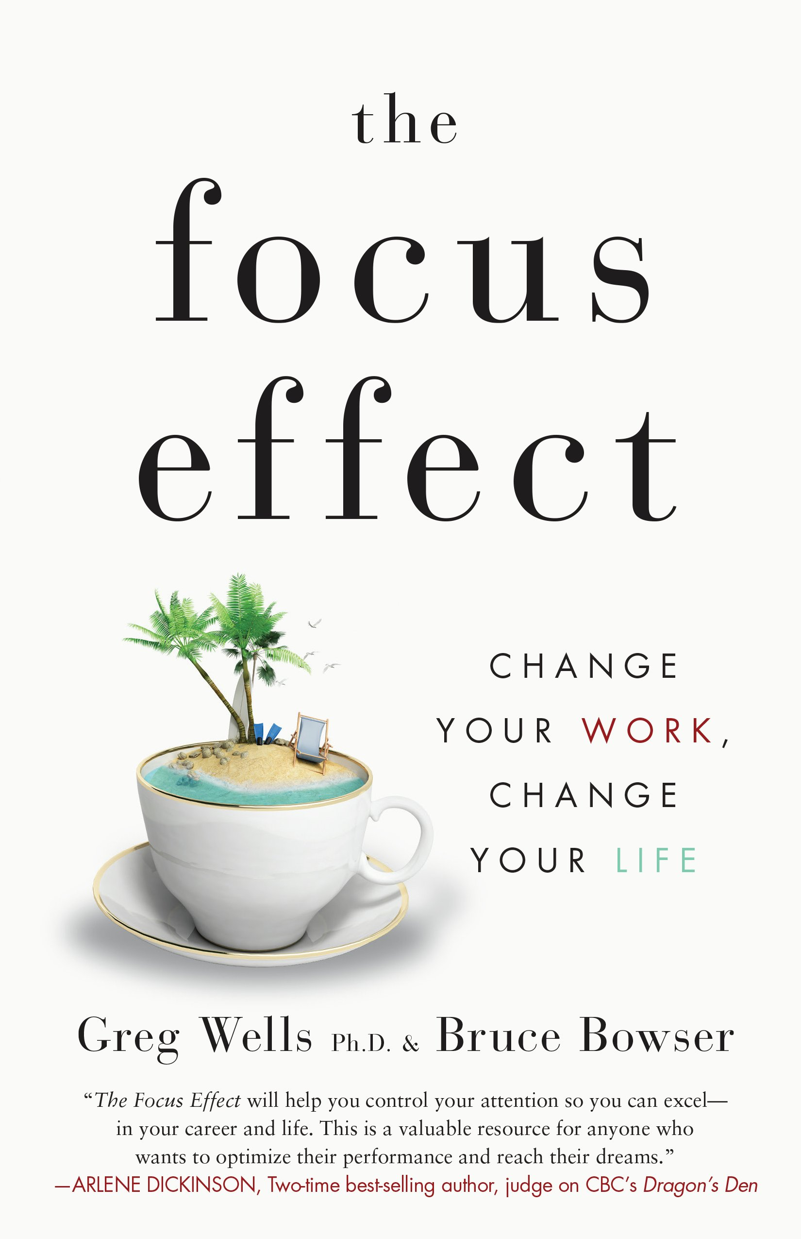 The Focus Effect  Change Your Work Change Your Life  English Edition