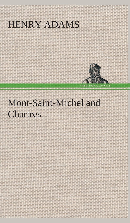 Mont-Saint-Michel and Chartres PDF
