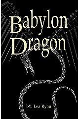 Babylon Dragon Kindle Edition