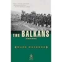 The Balkans: A Short History (Modern Library Chronicles)
