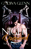 Night Discovered: A Night Wolves Prequel