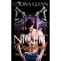 Night Discovered: A Night Wolves Prequel (English Edition)