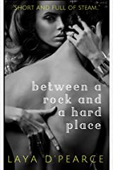 Between A Rock & A Hard Place: A Steamy Older Woman Younger Man Sexy Short Read (The Snow Leopard Series) Kindle Edition