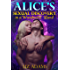 Alice's Sexual Discovery in a Wonderful Land (Fairy Tale Erotica) (Alice's Erotic Adventures Book 1)