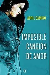 Imposible canción de amor (Spanish Edition) Kindle Edition