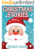 Christmas Stories for Children (Children's Christmas Story Book): Christmas Stories for Kids + Christmas Jokes (Children Books, Books for Kids, Christmas Stories) (Christmas Books for Children)