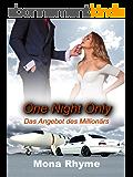 One Night Only - Das Angebot des Millionärs (German Edition)