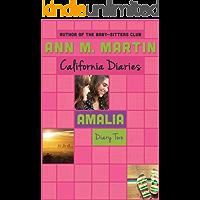 Amalia: Diary Two (California Diaries Book 9)