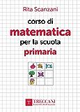 Corso di matematica per la scuola primaria
