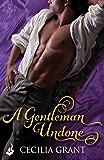 A Gentleman Undone: Blackshear Family Book 2 (Blackshear Family series)