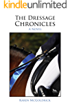The Dressage Chronicles (English Edition)