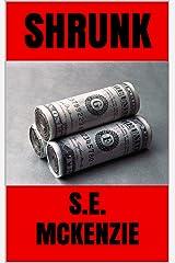 SHRUNK Kindle Edition