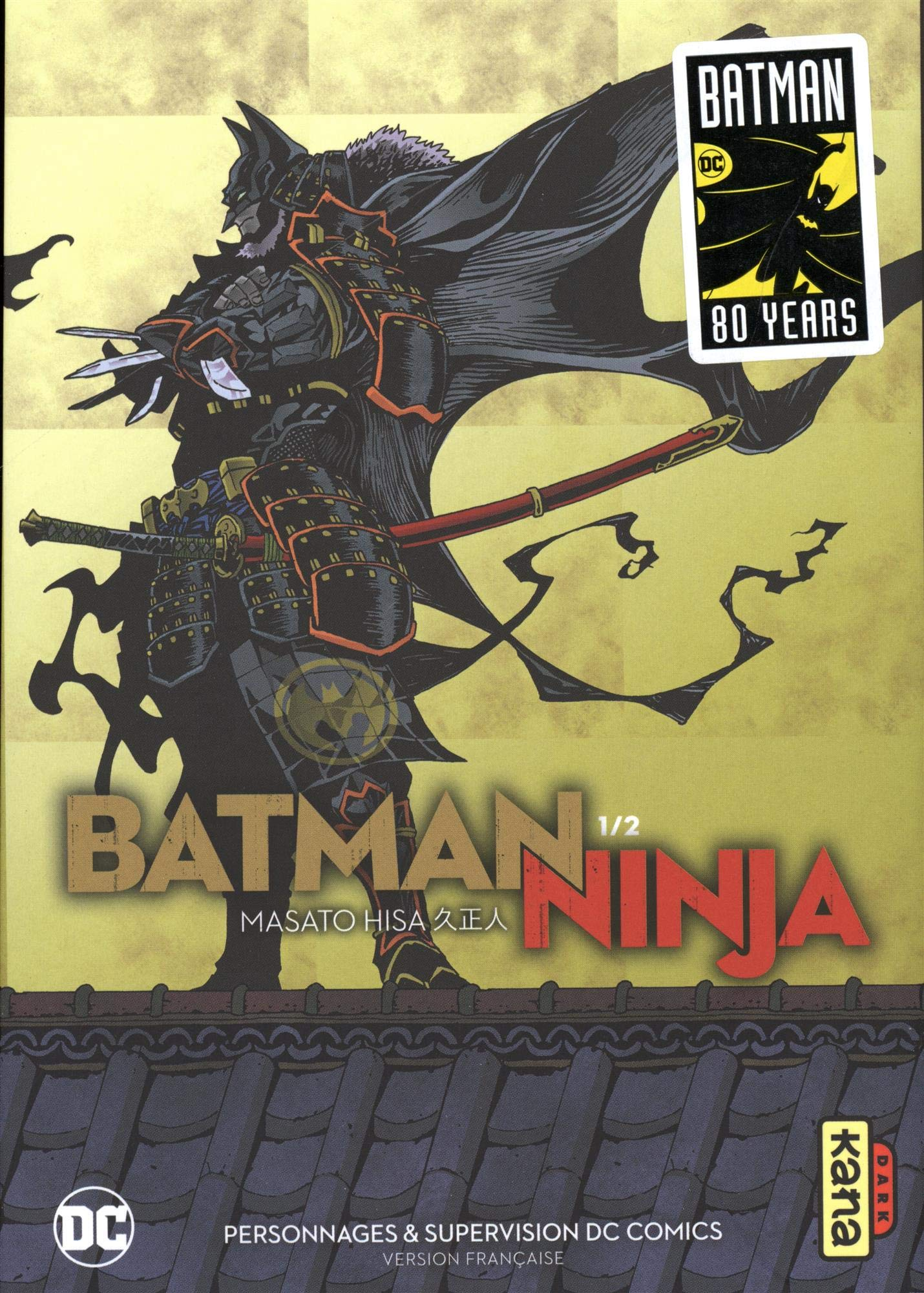 Batman Ninja, Tome 1 : 9782505075813: Amazon.com: Books