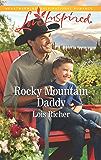Rocky Mountain Daddy: A Fresh-Start Family Romance (Rocky Mountain Haven)