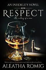 Respect (Infidelity Book 6)