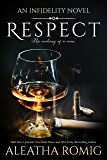 Respect (Infidelity Book 6)