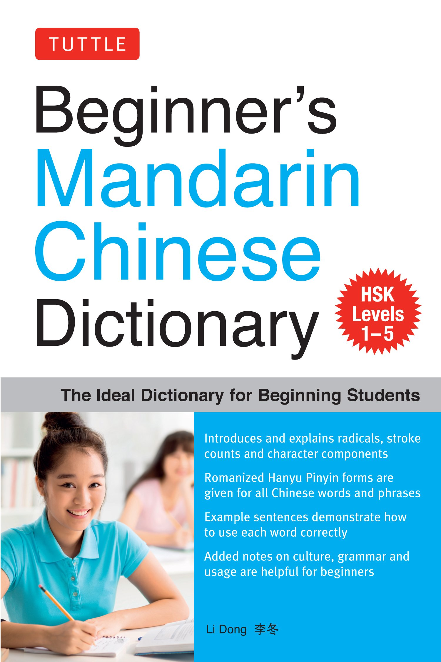 Read Online Beginner's Mandarin Chinese Dictionary: The Ideal Dictionary for Beginning Students [HSK Levels 1-5, Fully Romanized] PDF