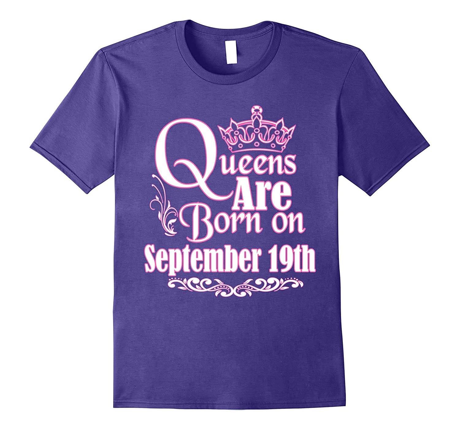 Queens Are Born On September 19th Funny Birthday T-Shirt-Art
