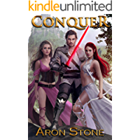 Conquer: An Epic Fantasy Harem (Conquering the Kingdom Book 1)