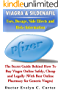 Viagra & Sildenafil: Uses, Dosage, Side Effects and Risks Information: The Secret Guide Behind How To Buy Viagra Online Safely, Cheap and Legally (With ... for Generic Viagra) (English Edition)