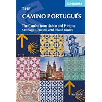 Camino Portugues: The Portuguese Way from Lisbon and Porto to Santiago - coastal and inlan