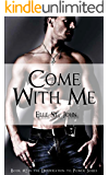 Come With Me: #2 In The Desperation To Power Series