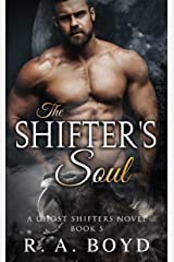 The Shifter's Soul: A Fallen Angel/Shape Shifter Romance (Ghost Shifters of New Rose Book 5) Kindle Edition