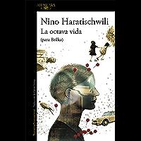La octava vida (para Brilka) (Spanish Edition)