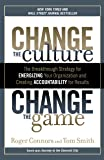 Change the Culture, Change the Game: The