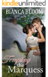 Tempting the Marquess: A Regency Novel (Free and Fetching Ladies Book 2)