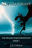 Stormdrake (Dragon Mage Chronicles Book 1)