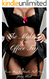 The Making of an Office Toy: Boss to Bimbo Full Series: BDSM Menage Humiliation Taboo Domination Erotic Novelette