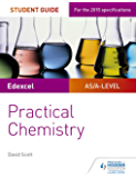 Edexcel A-level Chemistry Student Guide: Practical Chemistry (English Edition)