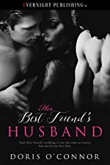 Her Best Friend's Husband Kindle Edition