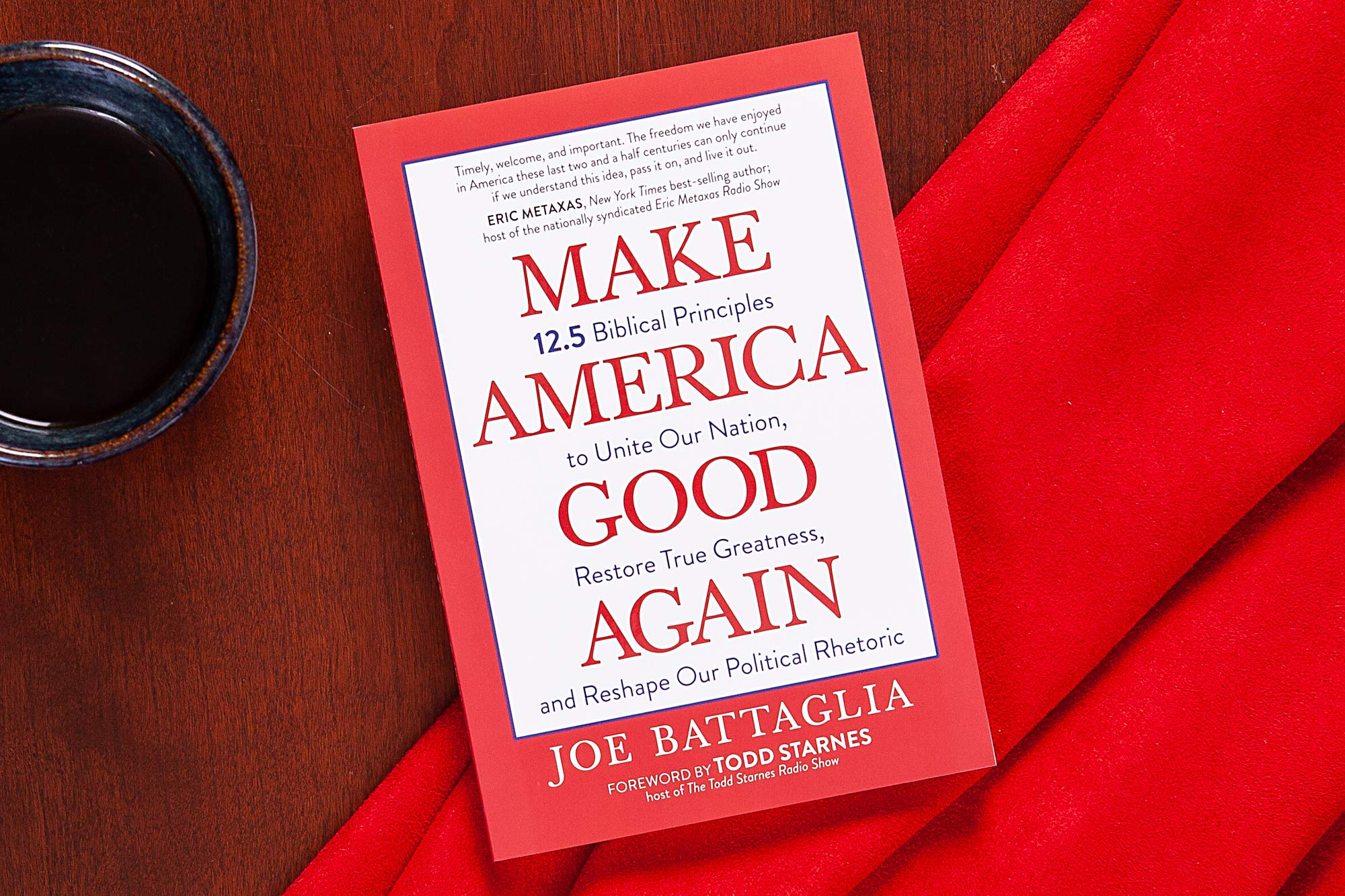 "Joe Battaglia Shares 12.5 Biblical Principles to Help ""Make America Good Again"" in New Book"