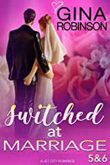 Switched at Marriage Episodes 5 & 6 Kindle Edition
