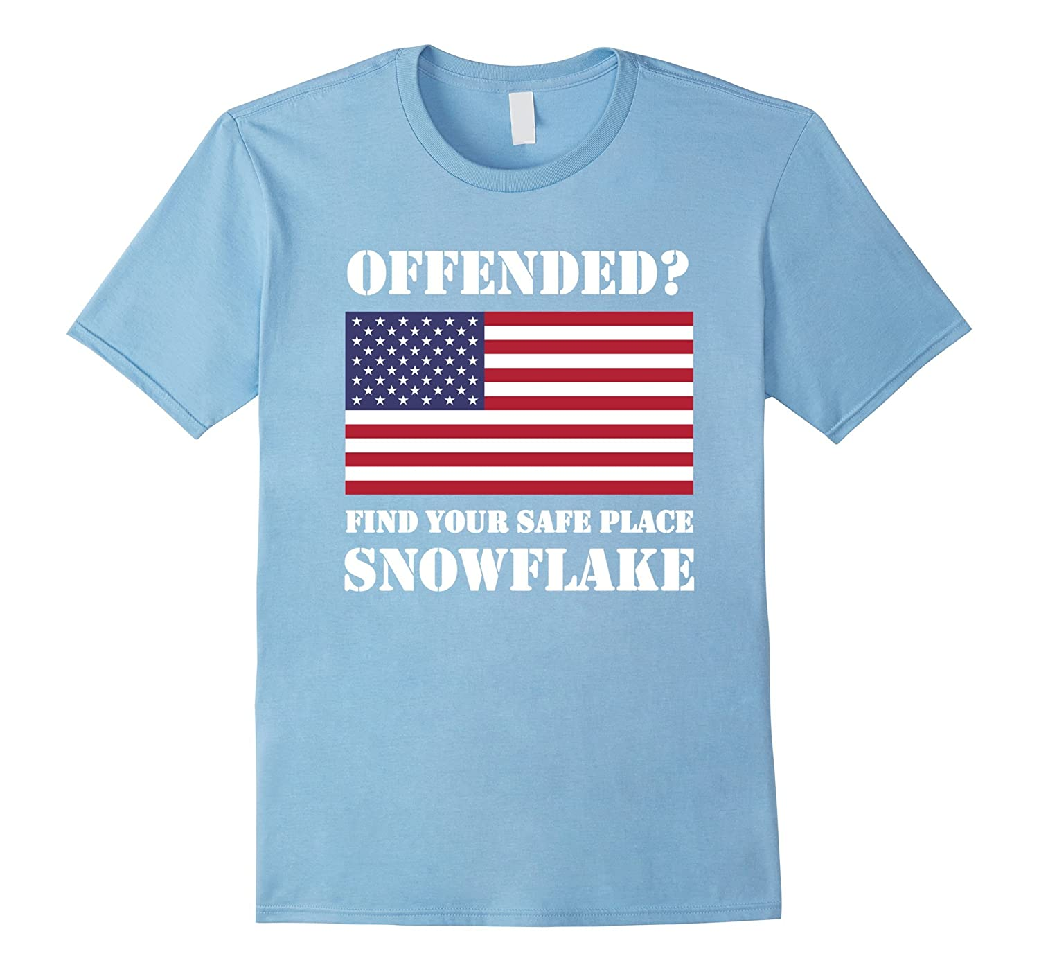 Find Your Safe Space Snowflake T-Shirt - Pro-Trump Tee Shirt-FL