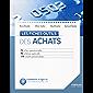 Les fiches outils des achats: 75 fiches opérationnelles - 90 schémas explicatifs - 110 conseils personnalisés