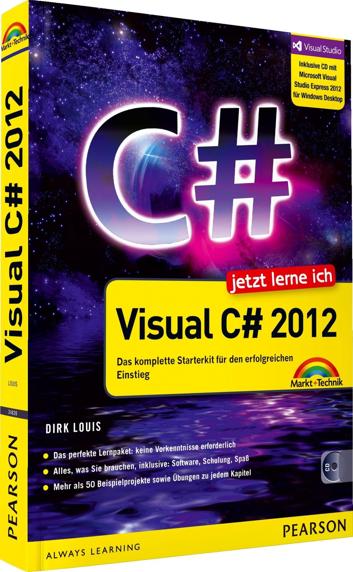 Jetzt Lerne Ich Visual C  2012   Das Komplette Starterkit Für Den Erfolgreichen Einstieg