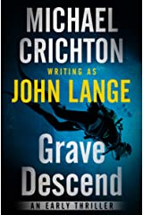 Grave Descend: An Early Thriller Kindle Edition