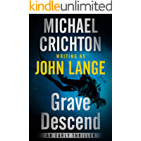 Grave Descend: An Early Thriller