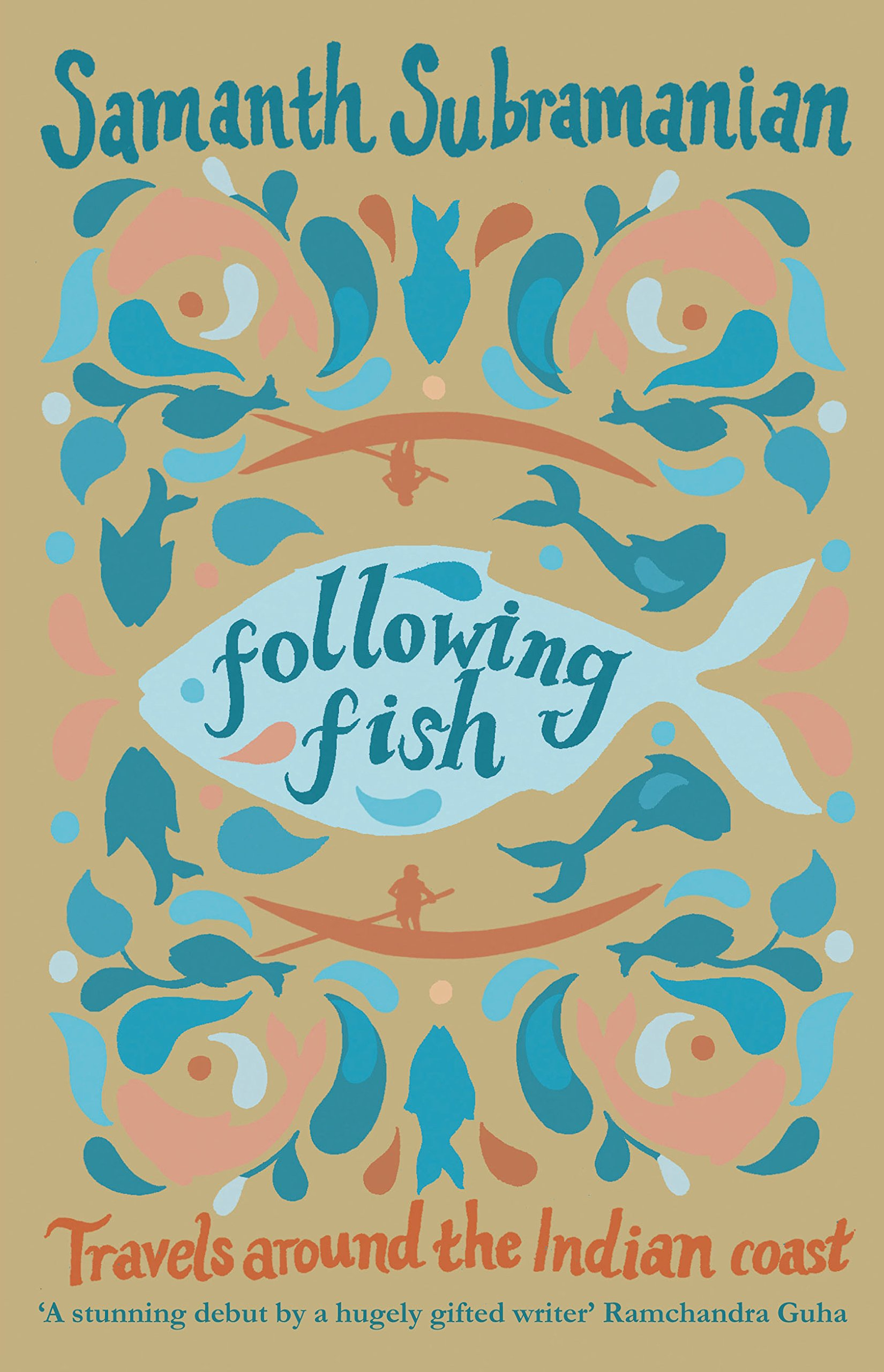 Following Fish: Travels Around the Indian Coast PDF