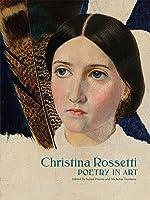 Christina Rossetti: Poetry In