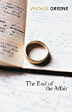 The End Of The Affair (Vintage Classics)