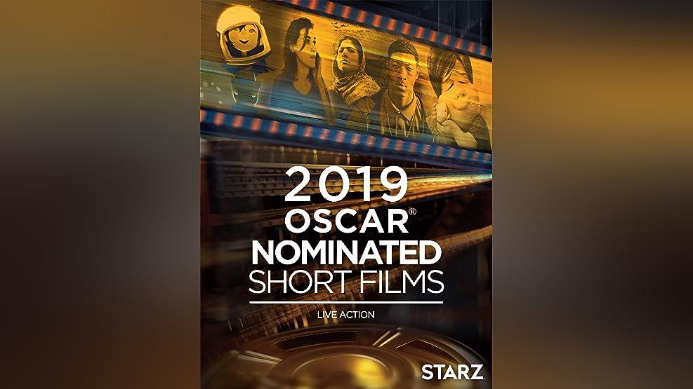 The Oscar Nominated Short Films 2019: Live Action
