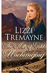 The Hills of Gold Unchanging (The Long Trails Book 2) Kindle Edition