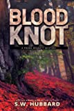 Blood Knot: a small town murder mystery: 2